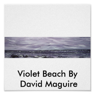 Violet Beach By  David Maguire Poster