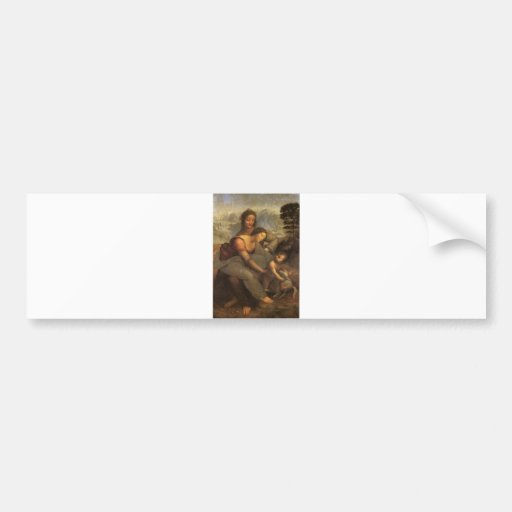 Virgin and Child with St. Anne and Lamb by Davinci Bumper Stickers