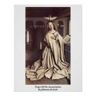 Virgin Of The Annunciation By Johannes De Eyck Posters