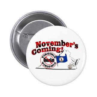 Virginia Anti ObamaCare – November's Coming Pinback Button