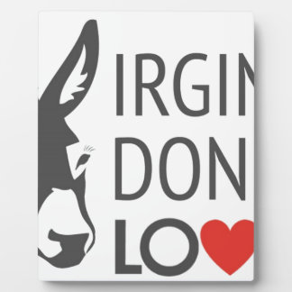 Virginia is for Donkey Lovers Plaque