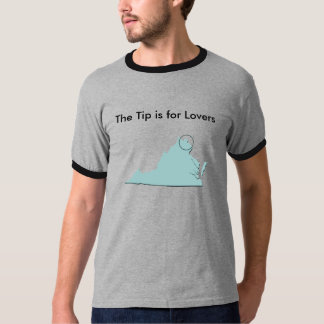 Virginia, The Tip is for Lovers T-Shirt