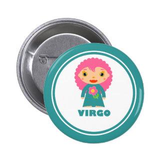 Virgo is my Zodiac Sign 6 Cm Round Badge