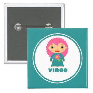Virgo is my Zodiac Sign Pin