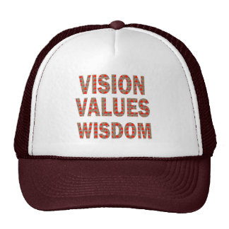 VISION Values Wisdom : Elegant Text LOWPRICE GIFTS Trucker Hat