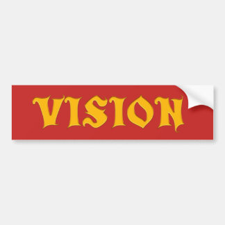 Vision you design bumper sticker