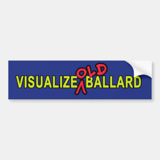 Visualize OLD Ballard Bumper Sticker