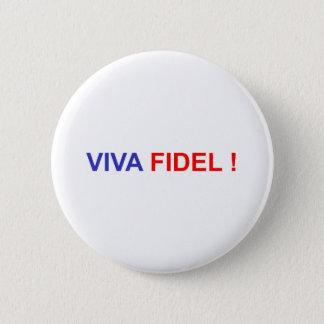 Viva Fidel 6 Cm Round Badge