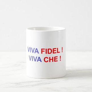 Viva Fidel ! Viva Che ! Coffee Mug