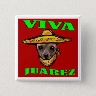 VIVA JUAREZ 15 CM SQUARE BADGE