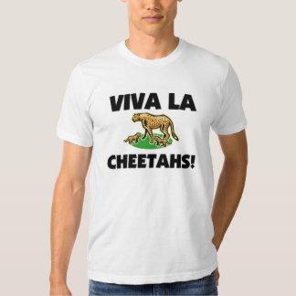 Viva La Cheetahs T-shirts