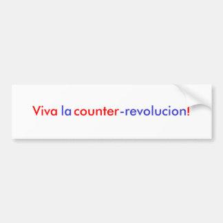 Viva la counter-revolucion! car bumper sticker