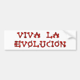 Viva La Evolucion Bumper Sticker