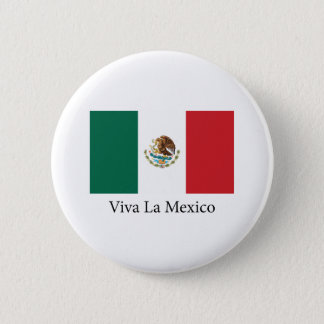 Viva la Mexico 6 Cm Round Badge