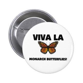 Viva La Monarch Butterflies Button