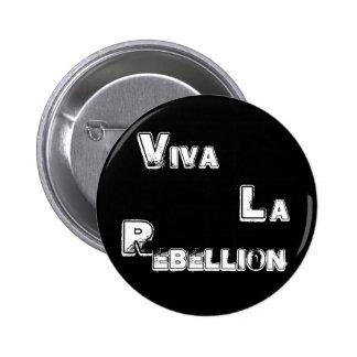 Viva La Rebellion Buttons