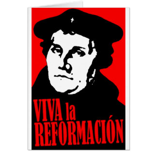 Viva la Reformacion LUTHER Card