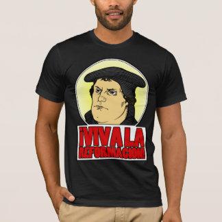 VIVA LA REFORMACION T-Shirt
