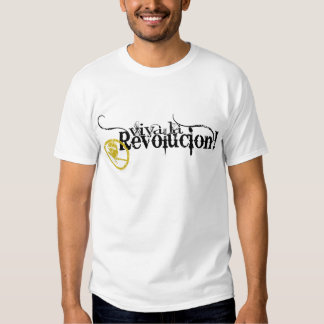 Viva La Revolucion T-shirts