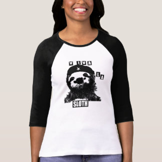 Viva la sloth shirts