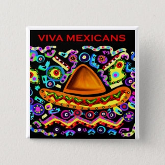 VIVA MEXICANS 15 CM SQUARE BADGE