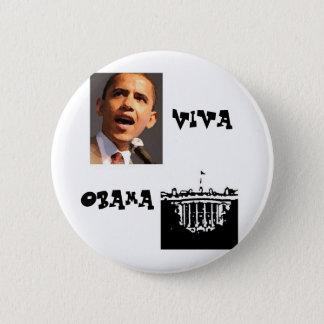 Viva Obama 6 Cm Round Badge