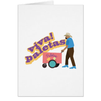Viva Paletas Greeting Card