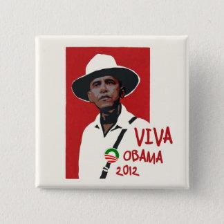 Viva Presidente Obama 15 Cm Square Badge