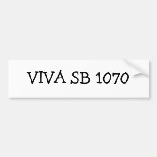 VIVA SB 1070 BUMPER STICKER