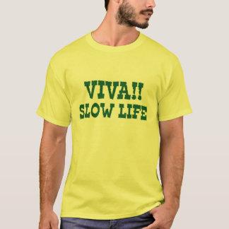 VIVA!! Slow Life T-Shirt