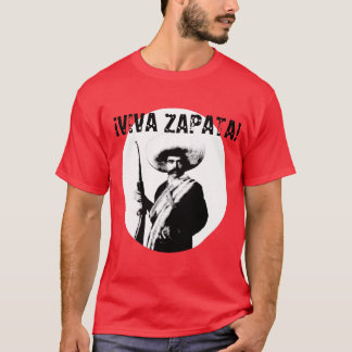 VIVA ZAPATA!! T-Shirt