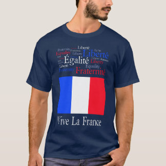 Vive La France French Freedom T-Shirt