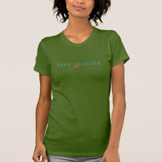 Vivi in Gioia T-Shirt