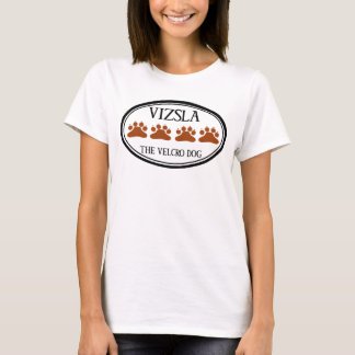 Vizsla the Velcro Dog T-Shirt (women)