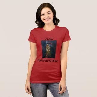 Vlad for President Women's T T-Shirt