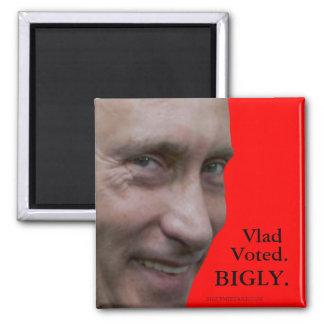 Vlad Voted. BIGLY. Magnet