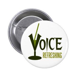 voice refreshing 6 cm round badge