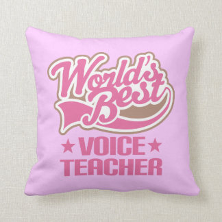 Voice Teacher (World Best) Music Appreciation Gift Cushion
