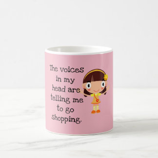 Voices in My Head ---Shopping - Coffee Cup