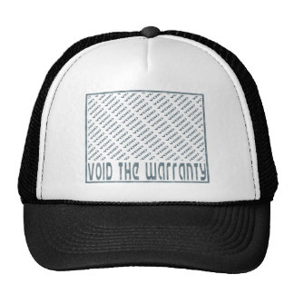 Void the Warranty Trucker Hats