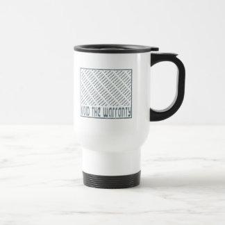 Void the Warranty Mugs
