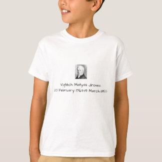 Vojtech Matyas Jirovec T-Shirt