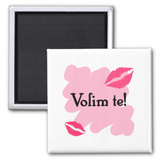 Volim te - Croatian I love you Square Magnet