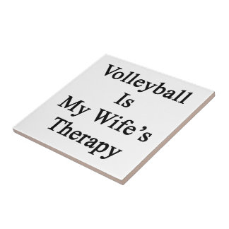 Volleyball Is My Wife's Therapy Tiles