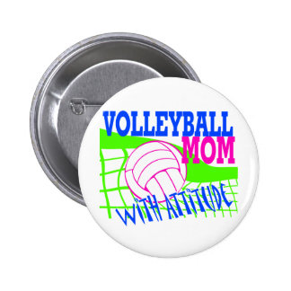 Volleyball Mom With Attitude Pinback Buttons