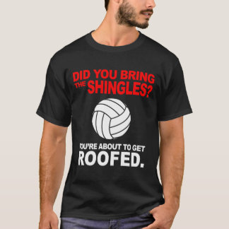 Volleyball Shirt: Roofed with ball T-Shirt