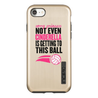 Volleyball: Sorry Princess Ball Incipio DualPro Shine iPhone 7 Case