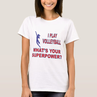 VOLLEYBALL SUPERPOWER.png T-Shirt