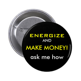 "Volt ""Energize & Make Money"" Button"