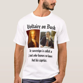 Voltaire, bush_phone, All murderers are punishe... T-Shirt